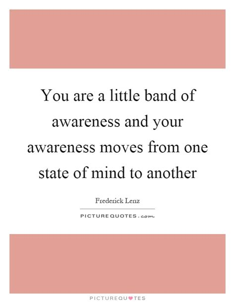 single state of mind books you are a band of awareness and your awareness
