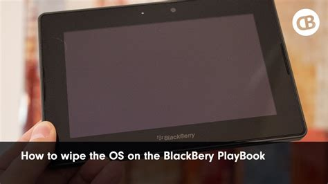 reset bb os how to wipe the os on the blackberry playbook youtube