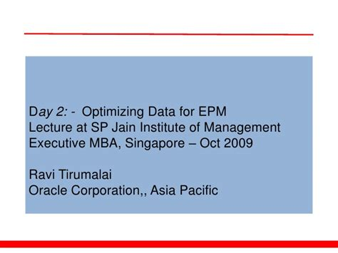 Singapore Institute Of Management Mba by Optimizing Data For Epm
