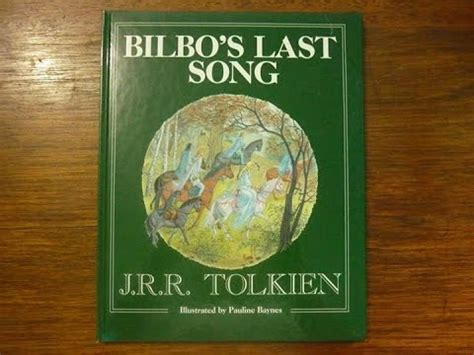 bilbos last song 0091884888 bilbo s last song 1st edition by j r r tolkien youtube