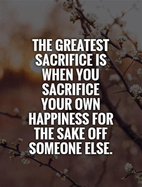 sacrifice quotes sacrifice quotes sacrifice sayings sacrifice picture