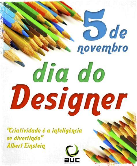 dia design 28 images dia do designer 5 de novembro dia nacional do design ilustra 231