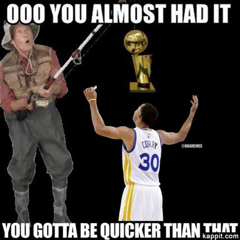 You Almost Had It Meme - ooo you almost had it you gotta be quicker than that