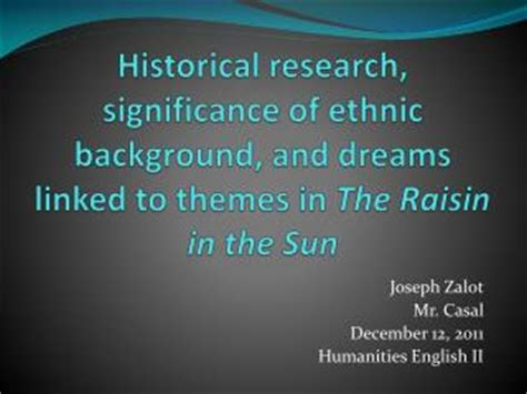 theme of identity in a raisin in the sun ppt a raisin in the sun background notes powerpoint