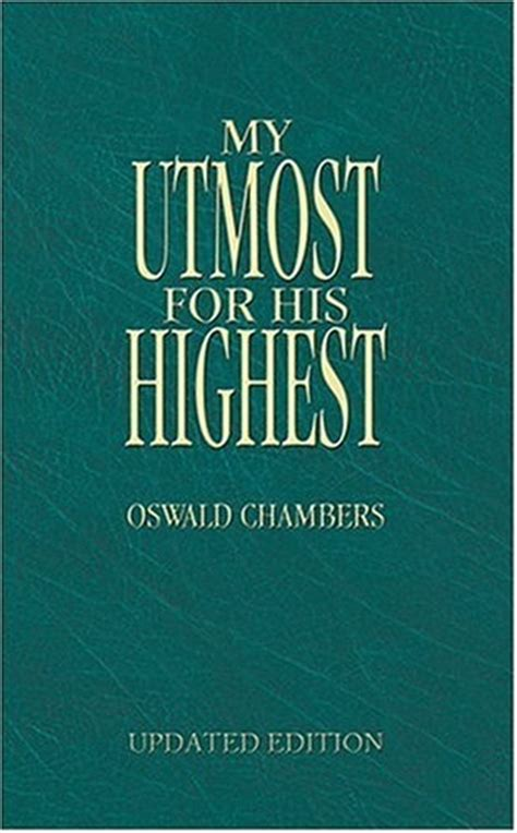 My Uttermost For His Highest by My Utmost For His Highest Books The Depths