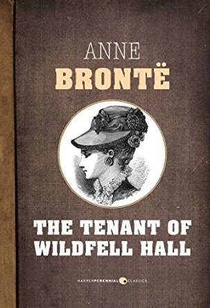 the tenant of wildfell the tenant of wildfell hall kindle edition by anne bronte literature fiction kindle ebooks