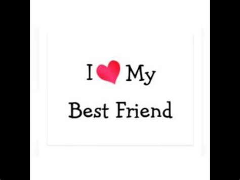 imagenes te quiero amigo te amo mejor amigo youtube