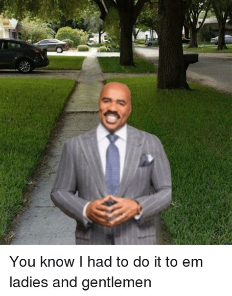 do it to me 25 best memes about you know i had to do it to em you