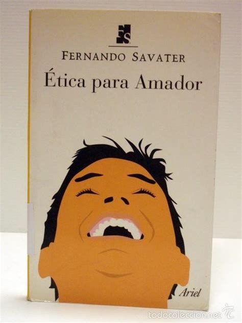 libro tica para amador fernando savater fernando savater 233 tica para amador editorial comprar
