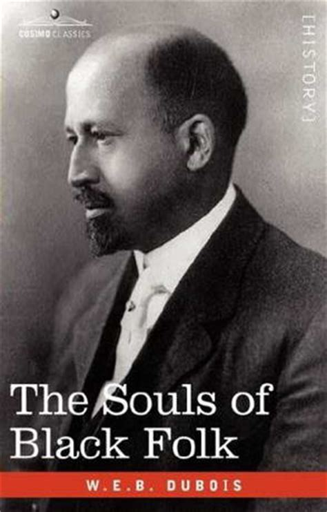 the souls of black folk books 11 class the bluest eye and dubois the souls