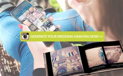Wedding Day Hashtag Generator by Wedding Hashtag Generator And Other Ways To Collect Photos