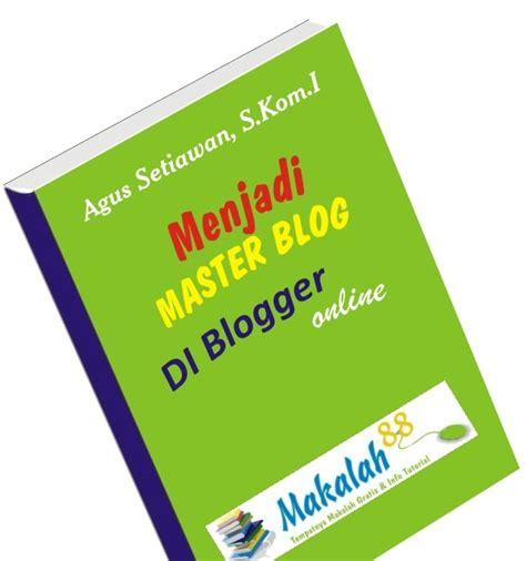 panduan membuat opini download buku panduan belajar membuat blog di blogger com