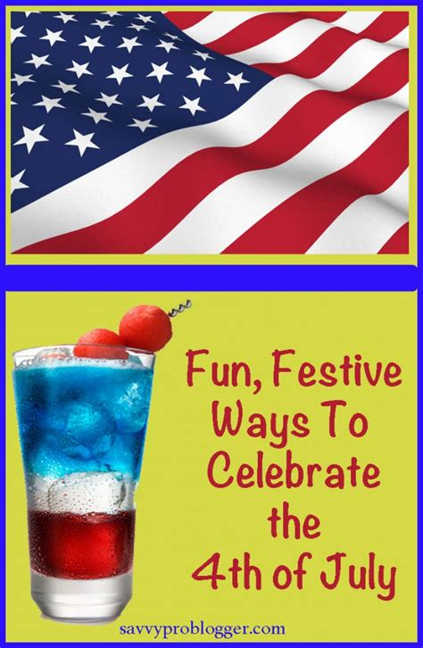 celebrating the 4th of july with children book festive ways to celebrate 4th of july savvyproblogger