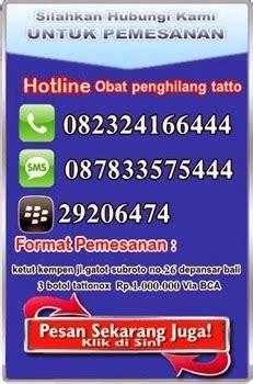 Obat Penghilang Tato Herbal pusat obat penghilang tatto