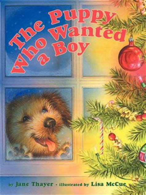 the puppy who wanted a boy the puppy who wanted a boy