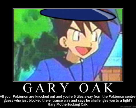 Gary Oak Memes - gary oak by mad619 on deviantart