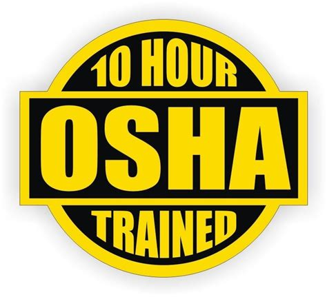 printable osha stickers 10 hour osha trained hard hat decal helmet sticker