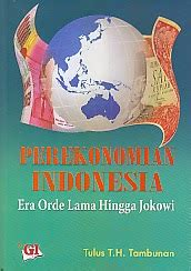 Perekonomian Indonesia Era Orde Lama Hingga Jokowi Tulus T Tambunan toko buku rahma perekonomian indonesia era orde lama hingga jokowi