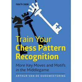 chess pattern recognition book review train your chess pattern recognition more key moves