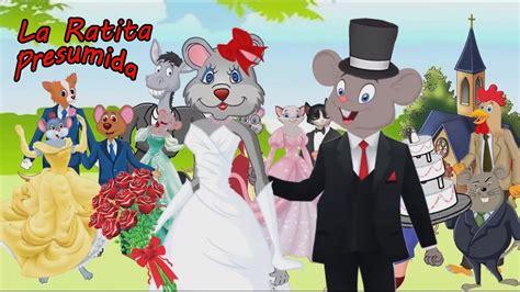 la ratita presumida la ratita presumida cuento infantil youtube