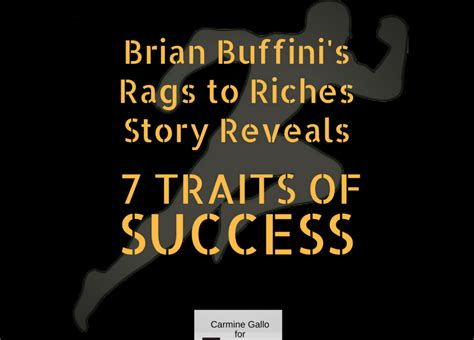 7 Rags To Riches Stories by Brian Buffini S Rags To Riches Story Teaches 7 Secrets Of