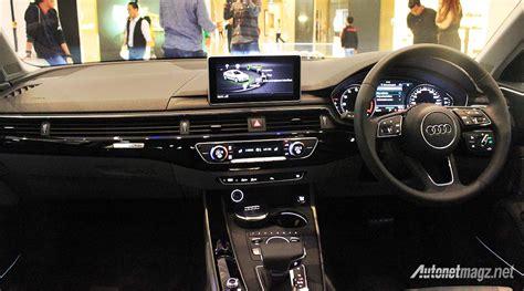 audi a4 2016 interior audi a4 2016 kini diluncurkan mobil pertama di indonesia