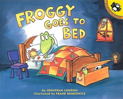 books to bed froggy goes to bed by jonathan london frank remkiewicz