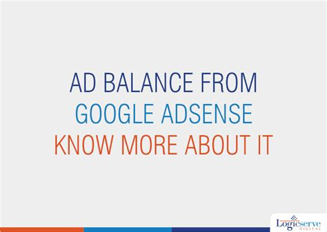 adsense balance not updating ad balance from google adsense know more about it
