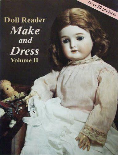 doll reader make and dress doll dress usa