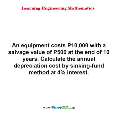 Sinking Fund Method Of Depreciation With Exle by Solution Calculate The Annual Depreciation Cost By
