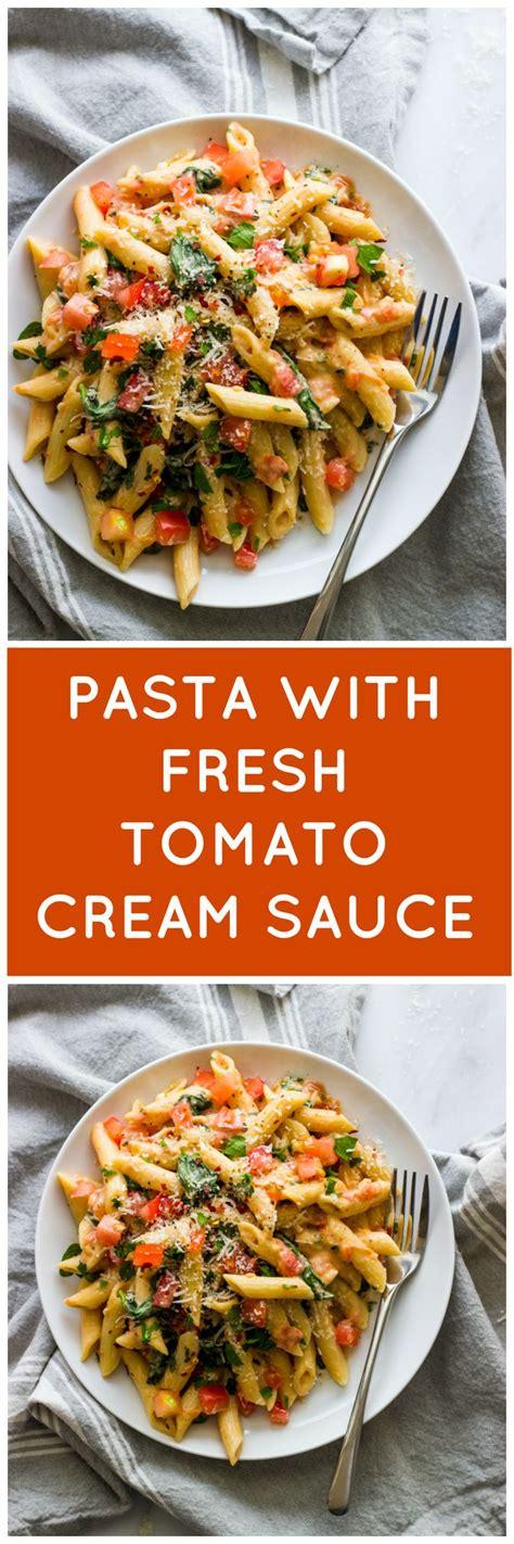 pasta sauce ideas best 25 pasta with fresh tomatoes ideas on pinterest