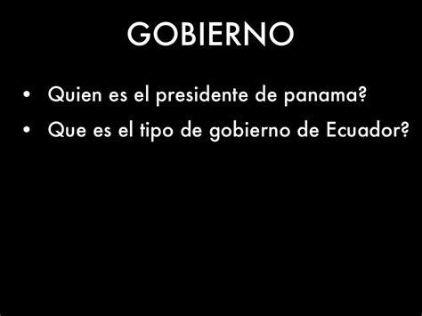 tipo de gobierno en ecuador gobierno de sur america by trinidad jimenez