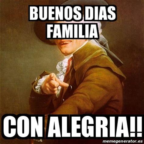 imagenes memes buenos dias familia meme joseph ducreux buenos dias familia con alegria