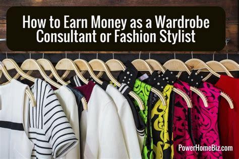 how to earn money as wardrobe consultant or fashion stylist powerhomebiz