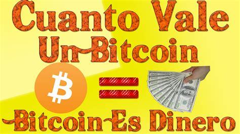 bitcoin que es cuanto cuesta un bitcoin y para que sirve el bitcoin es