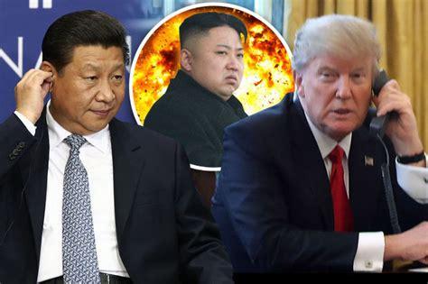 trump china north korea north korea war threat china phones trump seeking