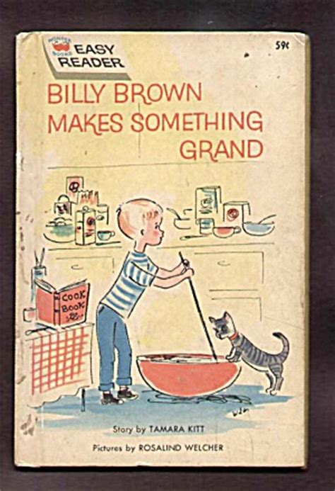 the wonders of billy sniggles books billy brown makes something grand bk easy reader