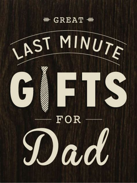 great xmas gifts for dad this s day excellent last minute gifts for dadrichmond american homes