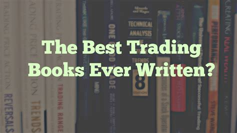 best book for trading top 10 best trading books