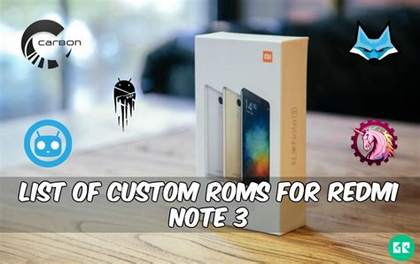 Redmi Note 3 Custom by List Of Custom Rom S For Redmi Note 3 Snapdragon