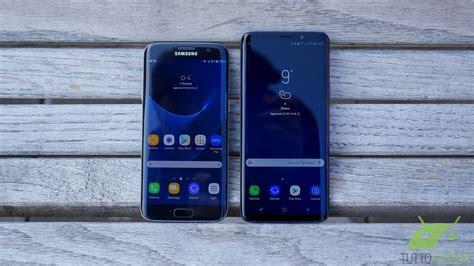 Samsung S9 Plus Edge Samsung Galaxy S7 Edge 232 Giunto Il Momento Di Cambiare