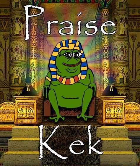 Kek Meme - praise kek cult of kek know your meme