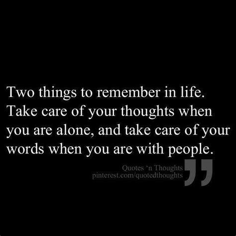 take care of your thoughts and words when