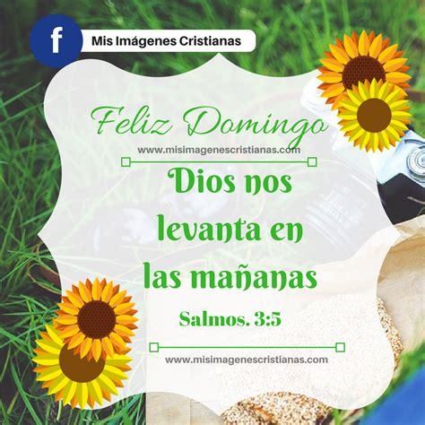 imagenes feliz domingo cristiano postal cristiano feliz domingo bendecido mis imagenes