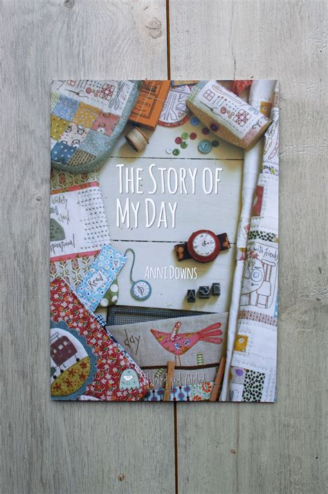 libro the story of the libro de patchwork the story of my day de anni downs