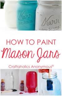 craftaholics anonymous 174 how to paint jars tips and