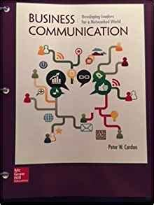 Business Communication Developing Leaders For A Networked World 2e Ca business communication developing leaders for a networked world 2014 9781259414046