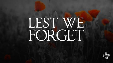 Lest We Forget by Lest We Forget Anzac 2017 Archives Auckland