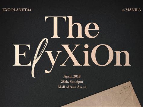 exo elyxion tour exo returns to ph for the elyxion tour on april 28 2018