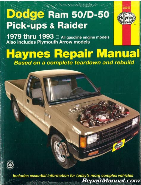 service manual car manuals free online 1993 dodge d250 engine control 1993 dodge ram truck haynes dodge ram 50 d50 pick up raider and plymouth arrow pick up 1979 1993 auto repair manual